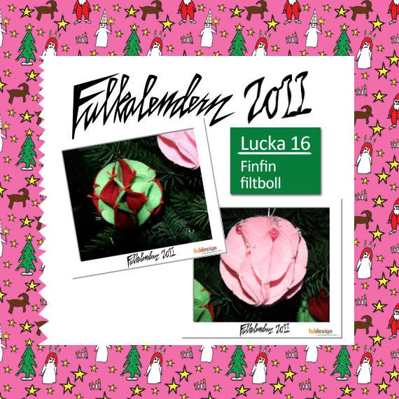 Lucka 16 Finfin Filtboll