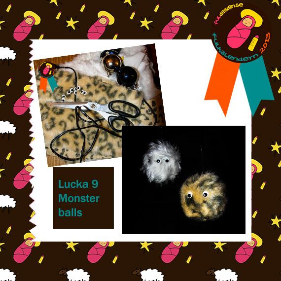 Lucka 9 Monster balls