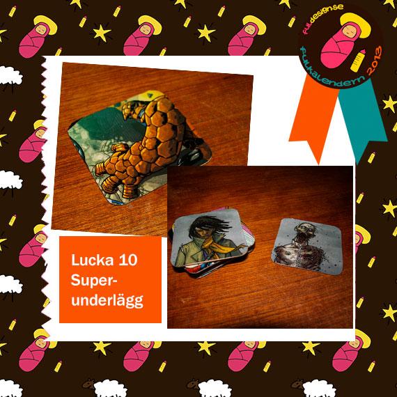 Lucka 10 Superunderlägg