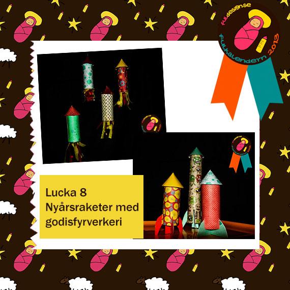 Lucka 8 Nyårsraketer med godisfyrverkeri