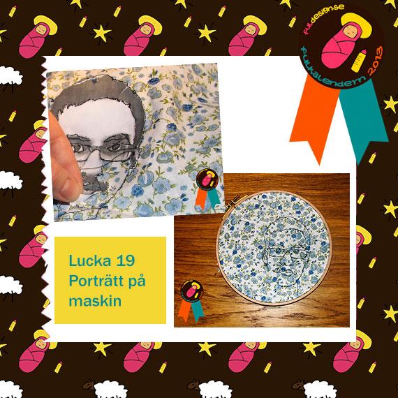 Lucka 19 Porträtt på maskin