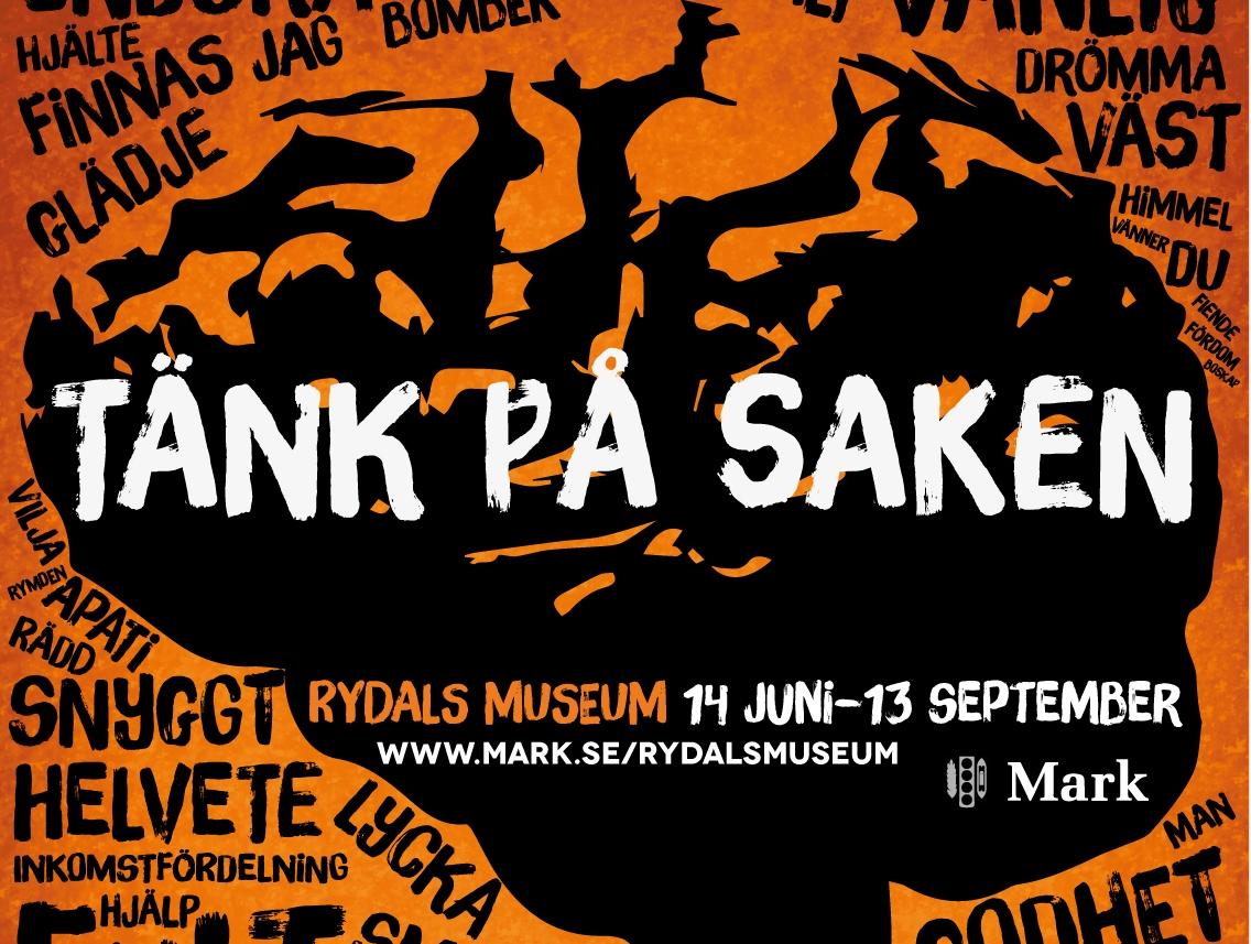 0615 - 0915   TÄNK PÅ SAKEN  Rydals museum