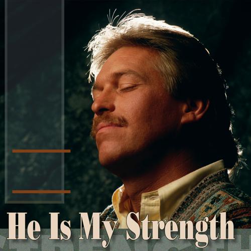 Listen Now    He Is My Strength