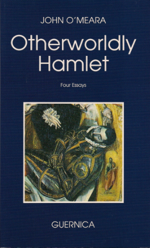 John O'Meara Shakespeare Otherworldly Hamlet