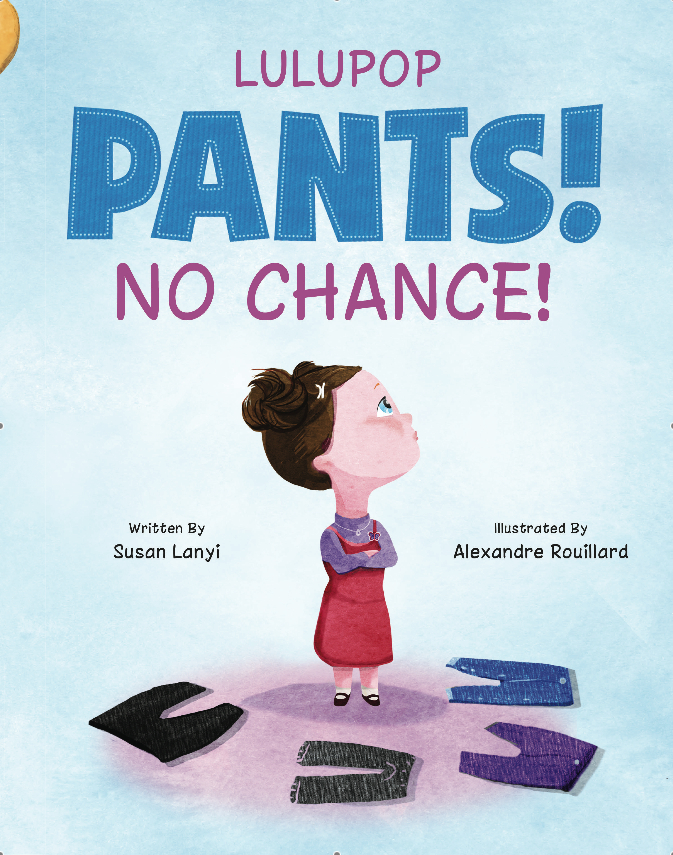 Lulupop pants no chance susan lanyi kid book mademoiselle jules