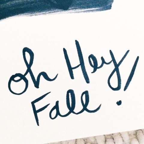 hey fall!