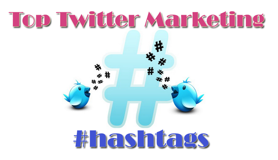 I Love Twitter Top Twitter Marketing Hashtags For Making Money   Source