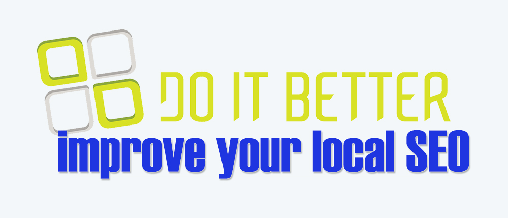 How To Do It Better Local SEO   Source