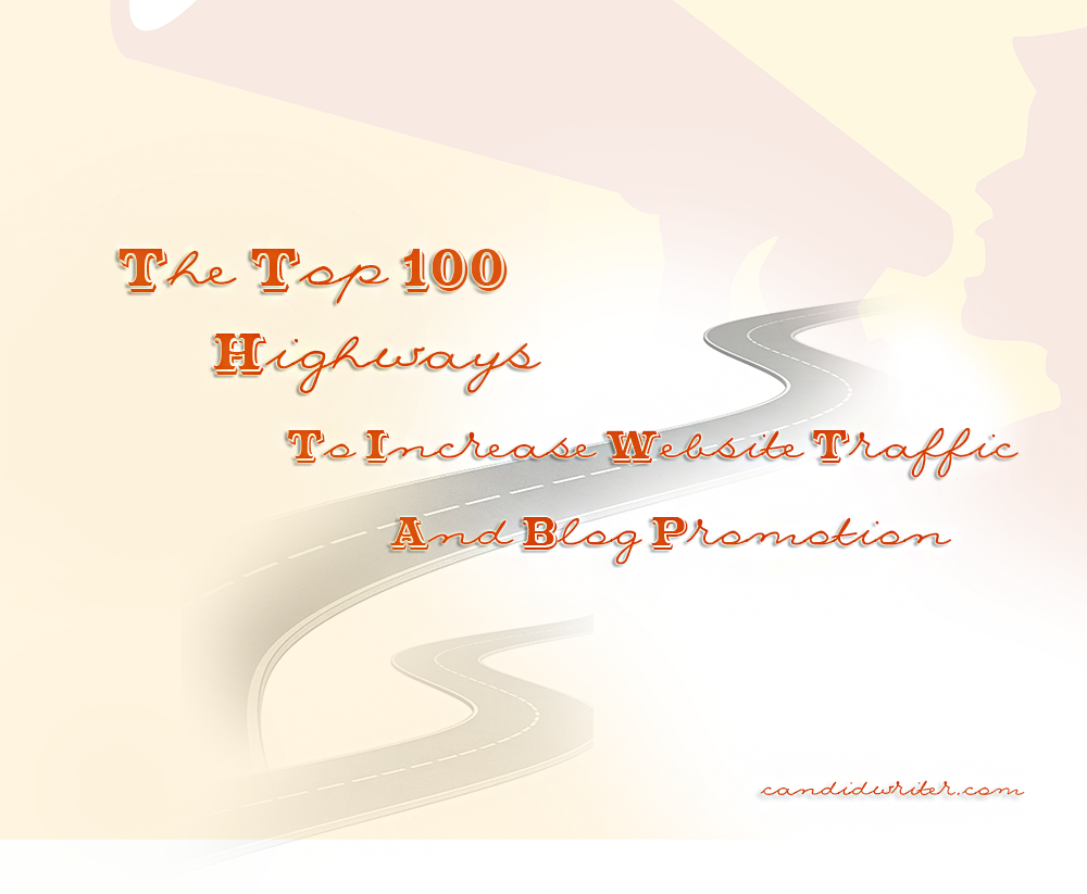 Promotional Website Strategies With These Top 100 Ways To Increase Blog Traffic   Source