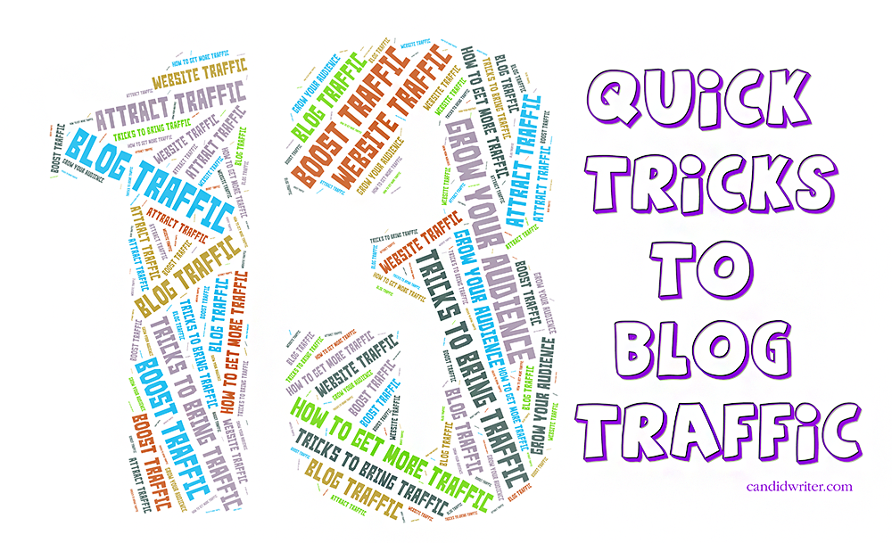 Watch This 13 Quick Tricks To Get More Blog And Website Traffic   Source