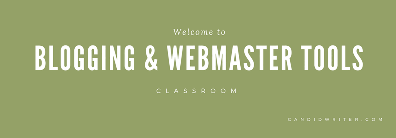 Blogging Webmaster Tools Google Classroom   Source