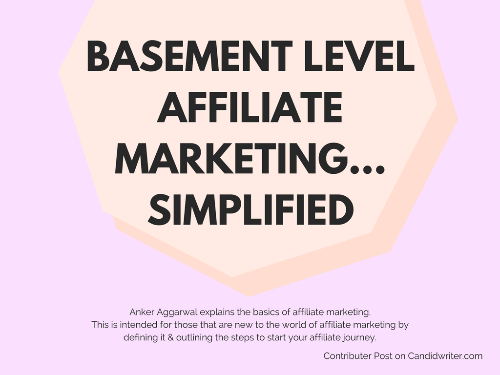 Basic Affiliate Marketing   Source