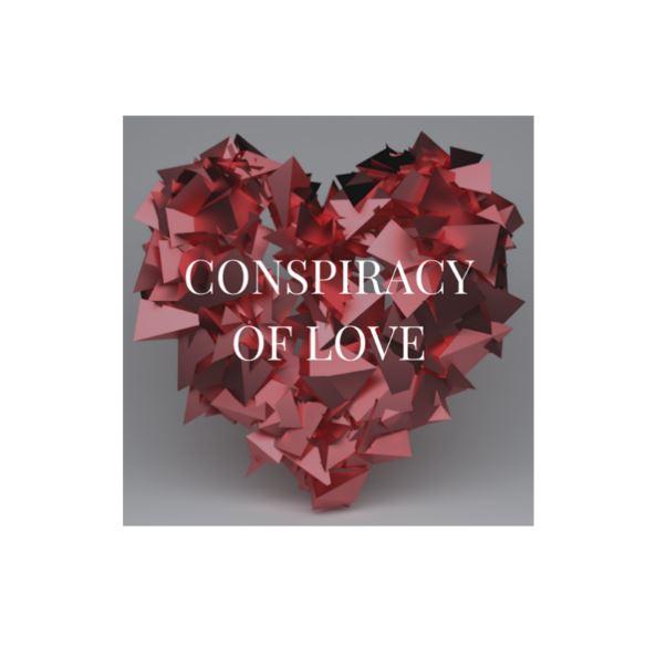 Conspiracy of Love.JPG