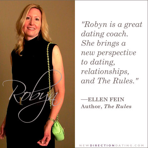 Robyn is a great dating coach. She brings a new perspective to dating, relationships, and The Rules.
