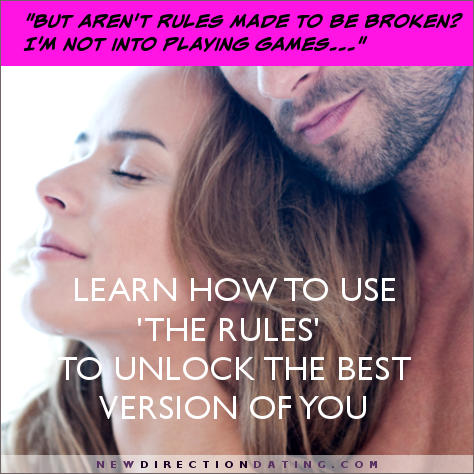 Learn how to use The Rules to unlock the best you