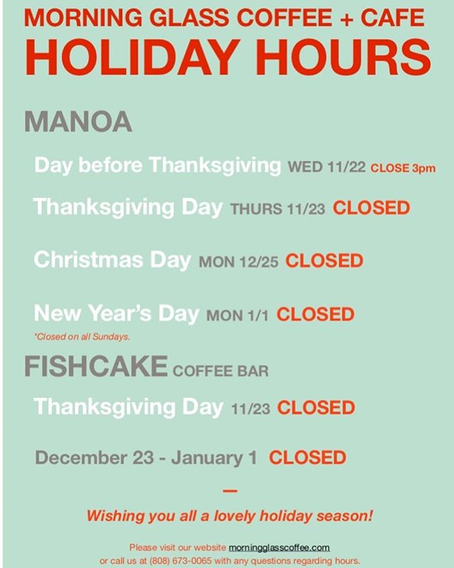 HOLIDAY HOURS! Just an early heads up on our schedule for the end of the year!