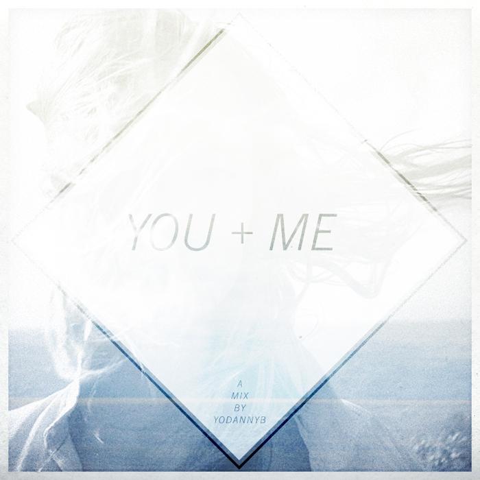 VOL 2 //  You + Me