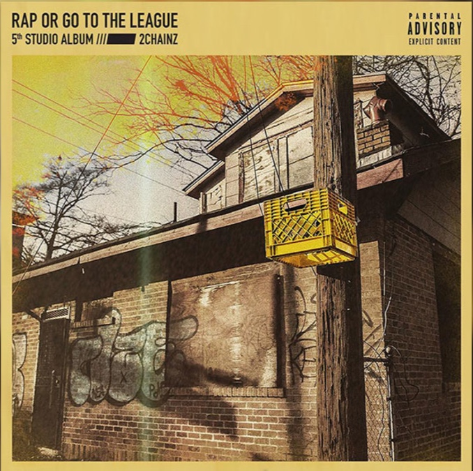 Rap or Go to the League - 2 Chainz