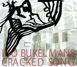 Ido Bukelman  Cracked Song