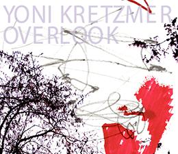 Yoni Kretzmer  Overlook