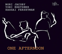 One Afternoon   (Kadima Collective Records, 2010)