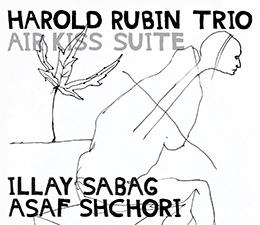 2018 - arold Rubun Trio  Air Kiss Suite
