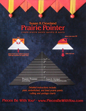 Prairie Pointer is made by Susan Cleveland