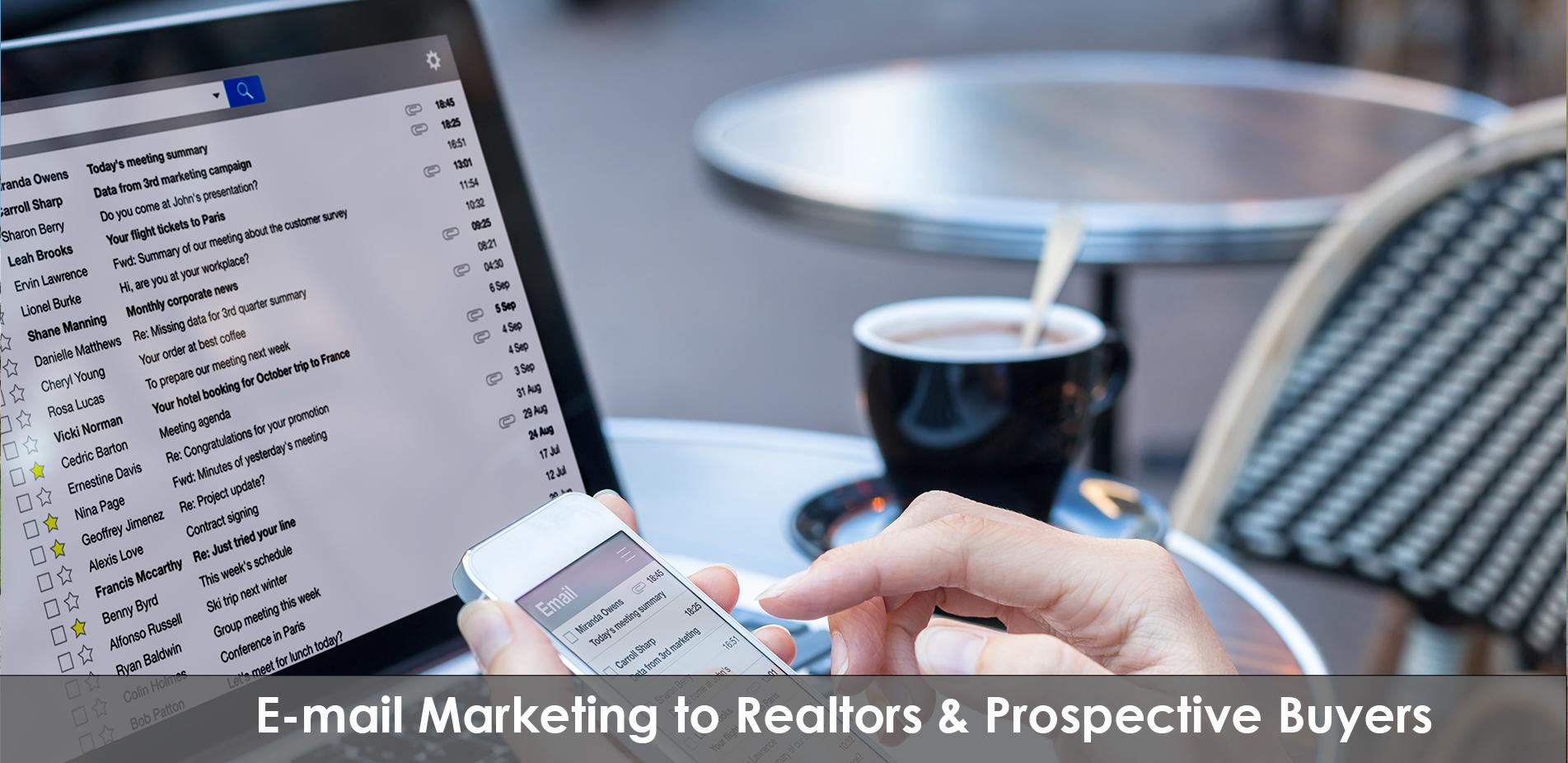 E-mail Marketing to Realtors & Prospective Buyers.jpg