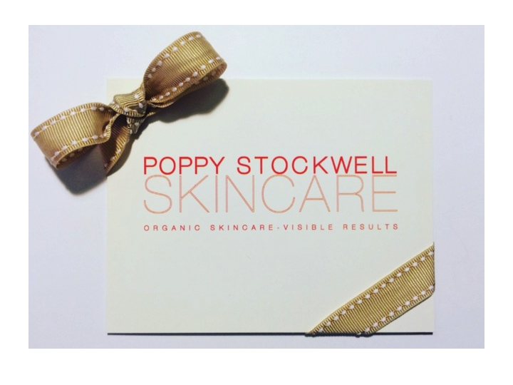For a custom Gift Certificate please contact us  info@poppystockwellskincare.com | 347-620-1779