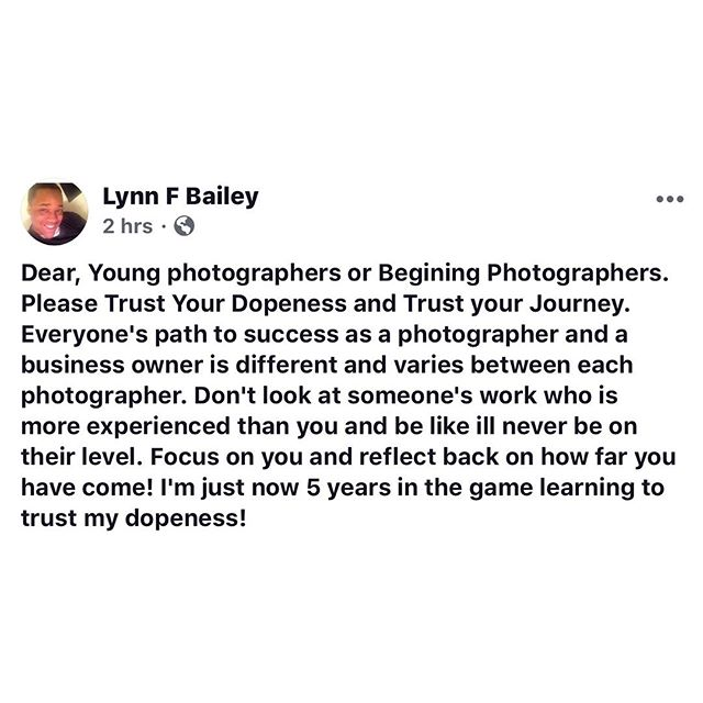 Trust your dope ness photographers!