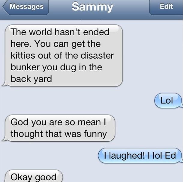 I LAUGHED! I LOL ED! SHEESH!
