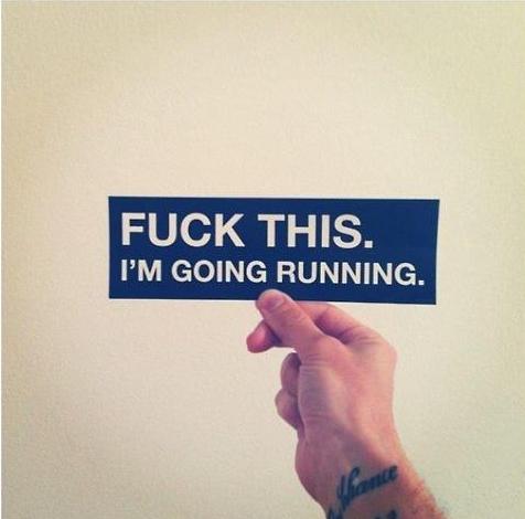 Im going running