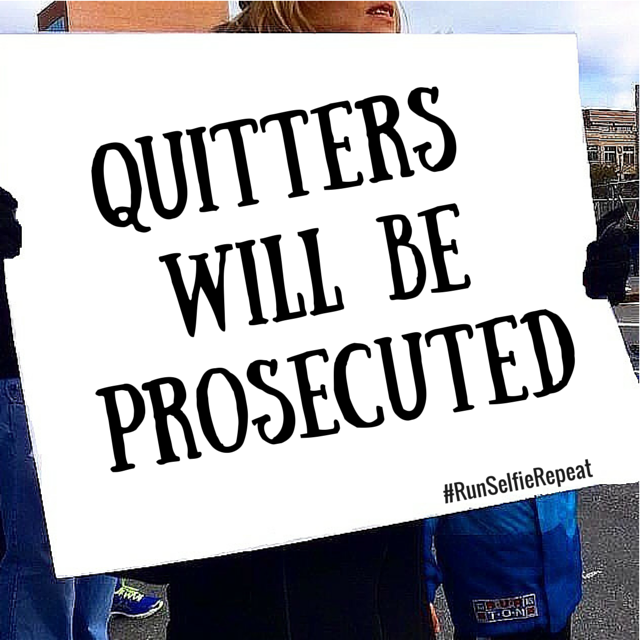 quitters will be prosecuted.png