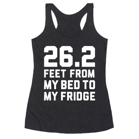26.2 Feet From My Bed To My Fridge