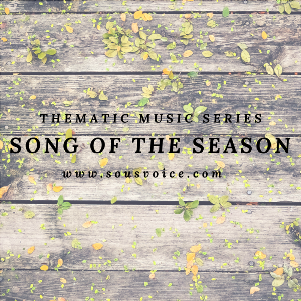 Song of the Season Thematic Music Series Sou's Voice