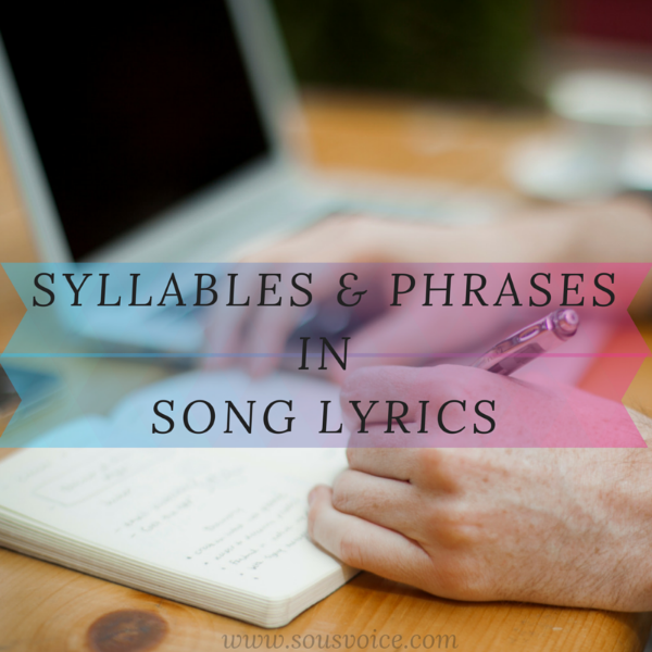 Syllables Phrases Lyrics Sou's Voice