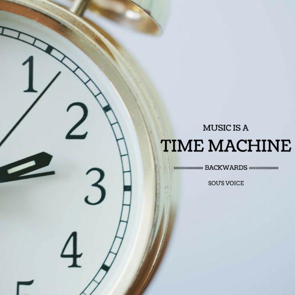 music time machine sou's voice