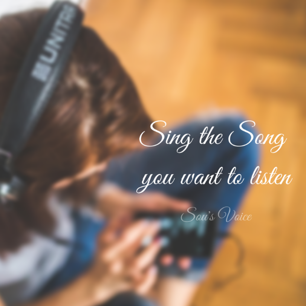 sing the song you want to listen sou's voice