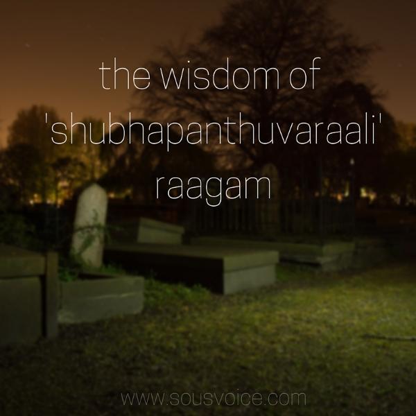 wisdom shubhapanthuvaraali raagam sou's voice