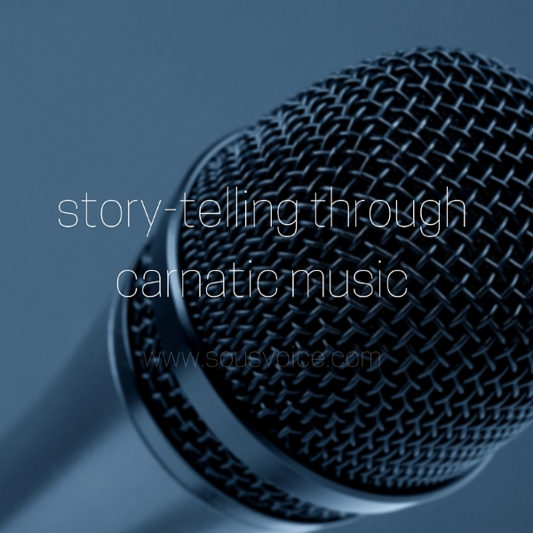 story telling carnatic music sou's voice