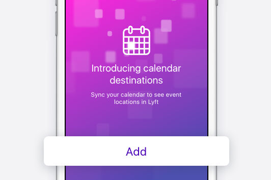 Tap 'Add' to give Lyft access to your calendar