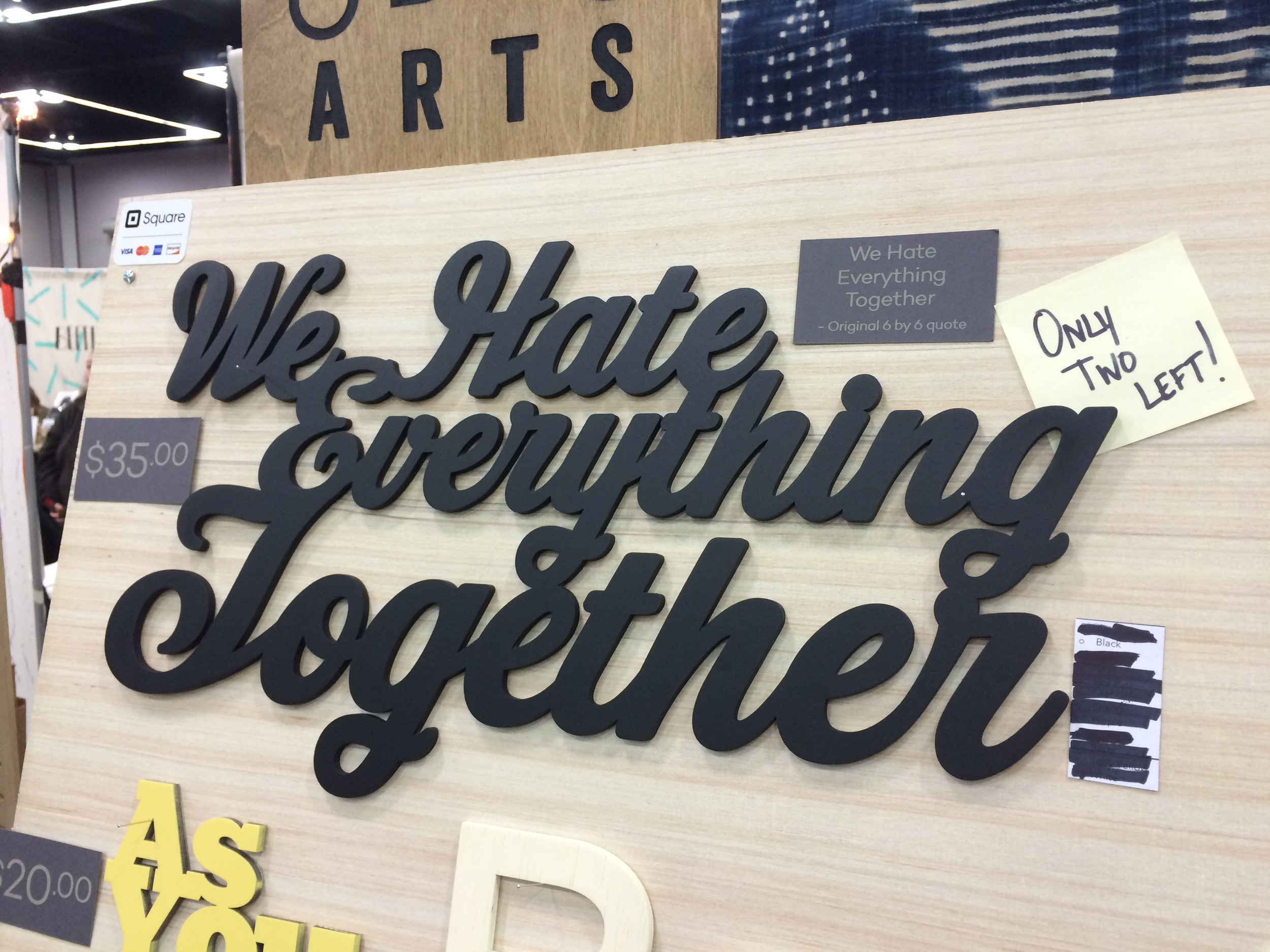 "We doled out a lot of ""hater bonding"" signs over the weekend."