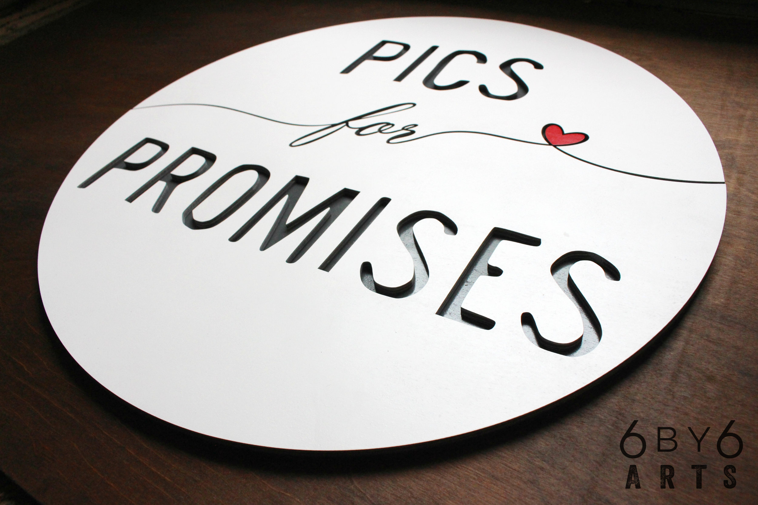 Custom layered sign for Pics for Promises.