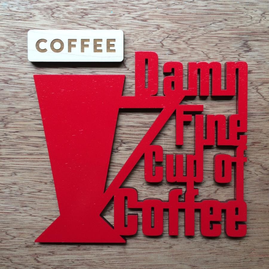 damnfinecupofcoffeesign.jpg
