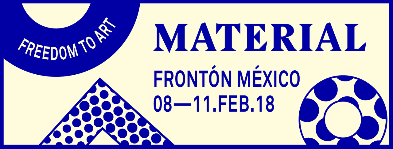 solo booth @ material art fair, mexico city    https://material-fair.com/   with : Galerie Escougnou-Cetraro, Paris   HORARIO / SCHEDULE   Jueves / Thursday, 8 Feb. 12 – 3pm, VIP Preview; 3 – 9pm, Inauguración al público / Public Opening Viernes / Friday, 9 Feb. 11am – 8pm Sábado / Saturday, 10 Feb. 11am – 8pm Domingo / Sunday, 11 Feb. 11am – 7pm