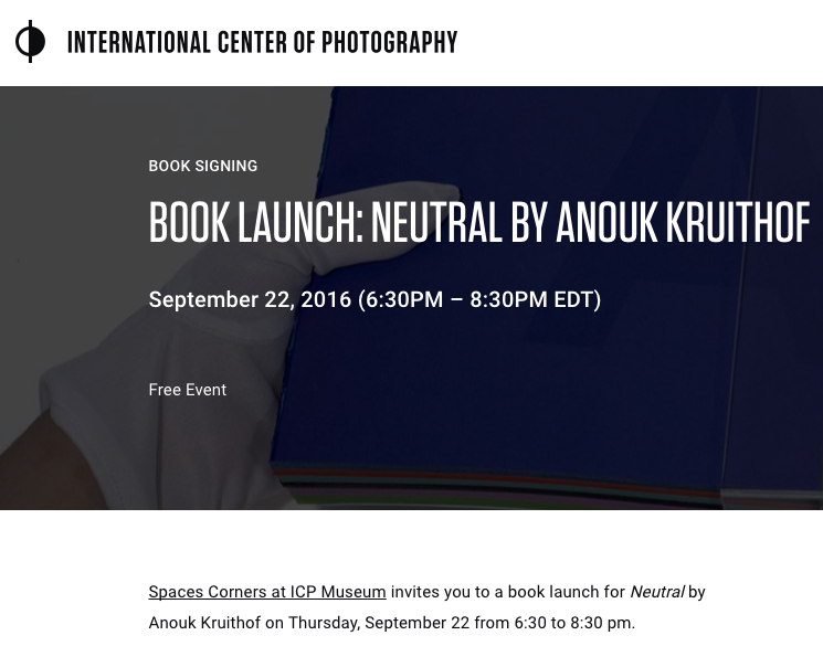 coming up this thursday:  book launch of NEUTRAL at ICP bookstore: Spaces Corners in New York