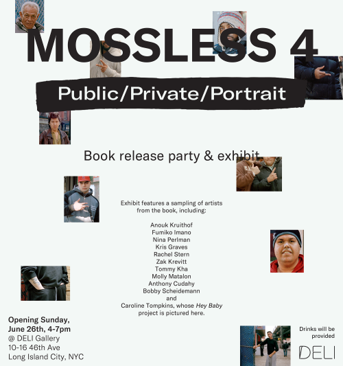 participation in Mossless 4 which will be unveiled at ICP on June 21st at a VIP opening   There will be a release party for the book on June 26th, at Deli Gallery in LIC.  A few of the artists from the book will be showing works there. The books and posters will be available there, along with drinks. It'll be an afternoon event, from 4-7pm, so you can soak up the sun in the neighbourhood beforehand, you could even visit PS1.  Here are a few links for that event:   https://www.facebook.com/events/644911779017955/    http://mossless.com/post/145938793068/join-us-to-celebrate-the-release-of-mossless    https://www.instagram.com/p/BGqHucRqr-h/