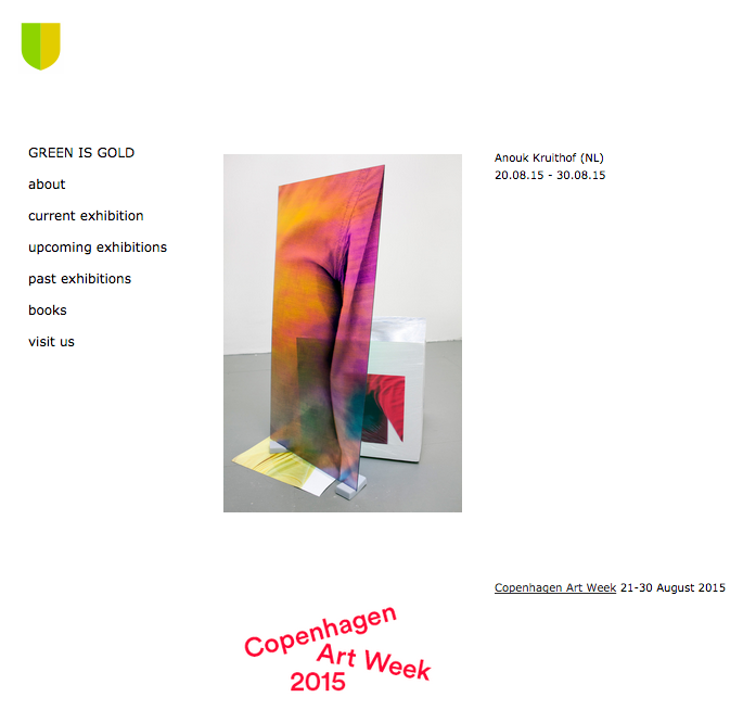 coming up: solo show at GREEN IS GOLD COPENHAGEN  august 20 till august 30 2015   for more info visit this