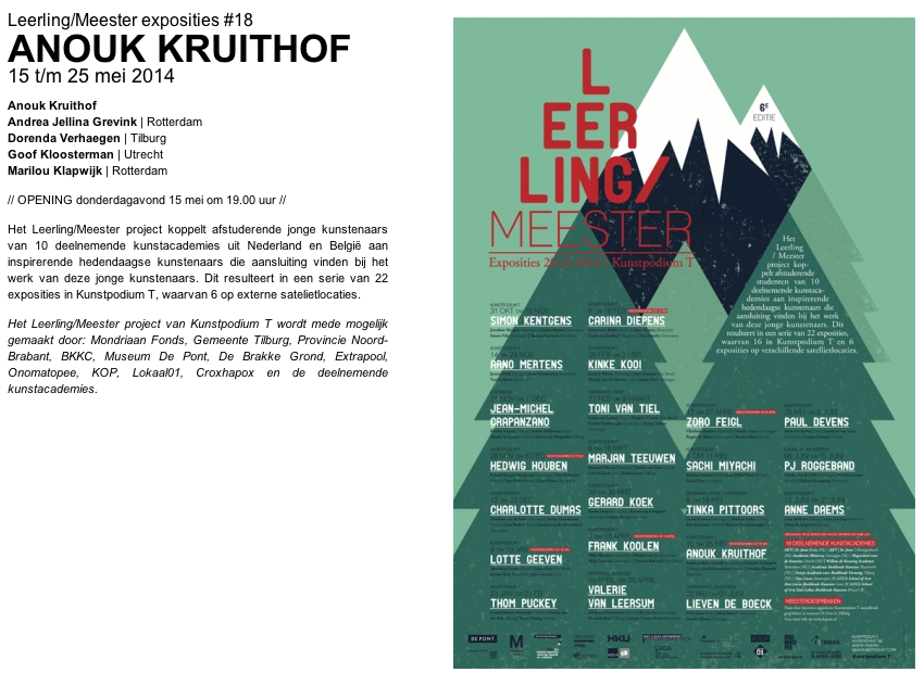 I am part of the Dutch 'Leerling-Meester project, which is organized by Kunstpodium T   check out for more info in Dutch  here