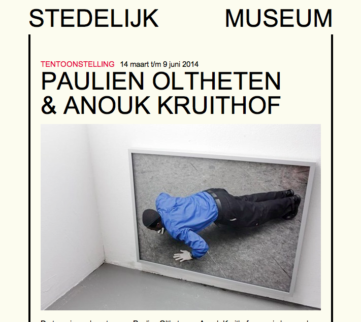 From March 14 till June 9th 2014   Paulien Oltheten & Anouk Kruithof   a duo presentation at Stedelijk Museum Amsterdam in rooms 28 and 29. My exhibition is called 'Within interpretations of a wall' and  HERE  you can find more information and the press release.
